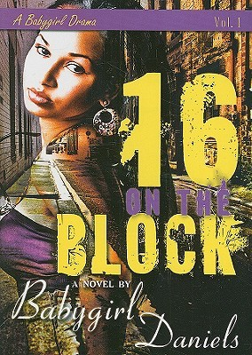 16 on the Block by Babygirl Daniels