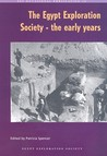 The Egypt Exploration Society: The Early Years