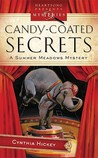 Candy Coated Secrets (Summer Meadows Mystery #2)