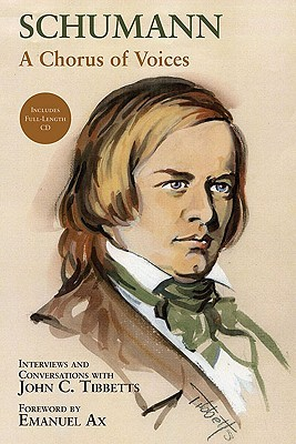 Schumann: A Chorus of Voices [With CD (Audio)]