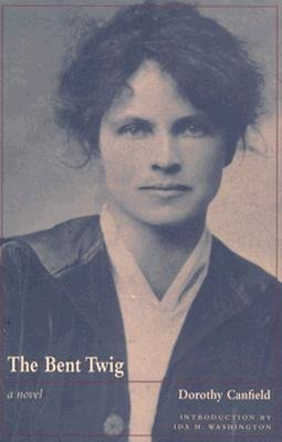 The Bent Twig by Dorothy Canfield Fisher