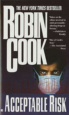 Acceptable Risk by Robin Cook