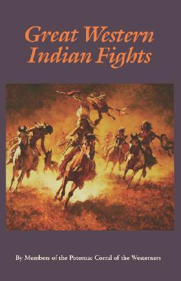 Great Western Indian Fights by D. Harper Simms