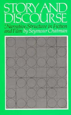 Story and Discourse by Seymour Chatman
