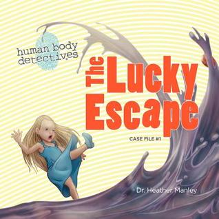 The Lucky Escape by Heather Manley