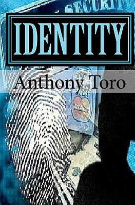Identity by Anthony Toro