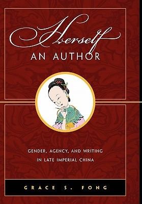 Herself an Author by Grace S. Fong