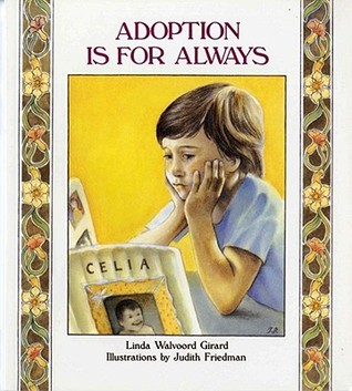 Adoption Is for Always by Linda Walvoord Girard