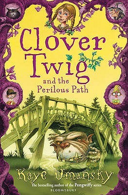 Clover Twig and the Perilous Path (Clover Twig, #2)