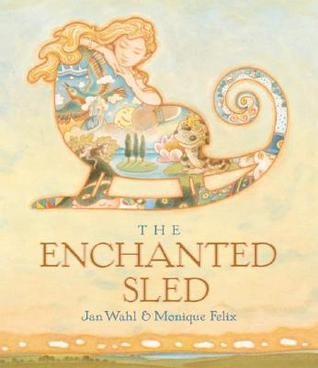 The Enchanted Sled (Creative Editions) (Creative Editions)