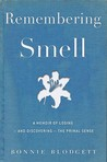 Remembering Smell by Bonnie Blodgett
