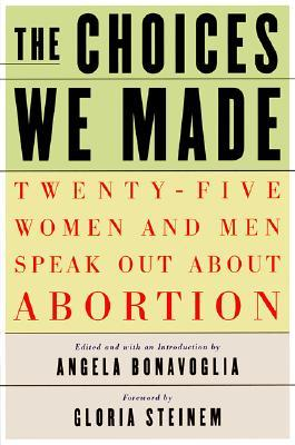 The Choices We Made by Angela Bonavoglia