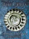 The Celts: Prehistory to Present Day