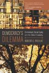Democracy's Dilemma: Environment, Social Equity, and the Global Economy