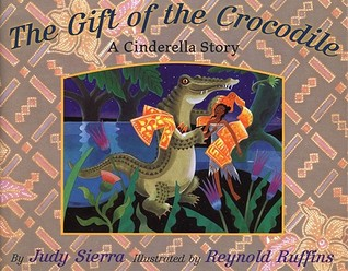 The Gift of the Crocodile by Judy Sierra