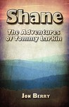 Shane: The Adventures of Tommy Larkin