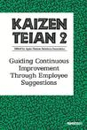 Kaizen Teian 2: Guiding Continuous Improvement Through Employee Suggestions