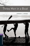 Three Men in a Boat (Oxford Bookworms: Stage 4)