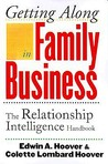Getting Along in Family Business: The Relationship Intelligence Handbook