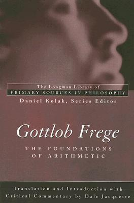 Frege's Foundations of Arithmetic (Longman Library of Primary Sources in Philosophy) (Longman Library of Primary Sources)