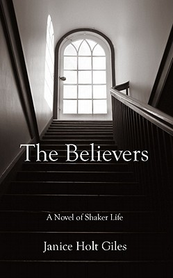 The Believers by Janice Holt Giles