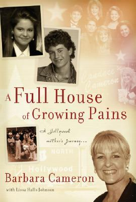 A Full House of Growing Pains by Barbara    Cameron