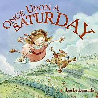 Once Upon a Saturday by Leslie Lammle