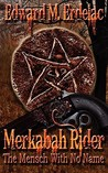 Merkabah Rider by Edward M. Erdelac