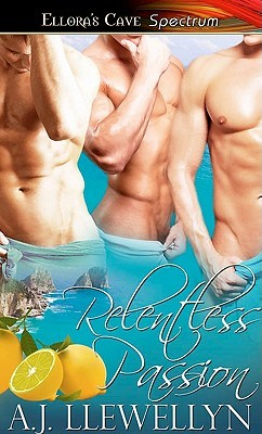 Relentless Passion by A.J. Llewellyn