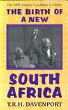 Birth of the New South Africa