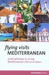 Flying Visits Mediterranean