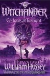 Gallows at Twilight (Witchfinder, #2)