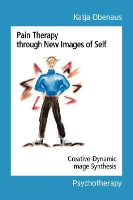 Pain Therapy Through New Images of Self: Creative-Dynamic Image Synthesis