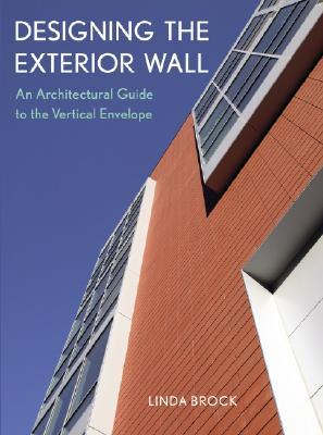 Designing the Exterior Wall by Linda Brock