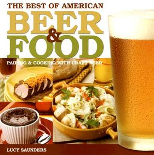 The Best of American Beer & Food by Lucy Saunders