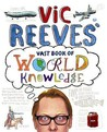 Vic Reeves' Vast Book of World Knowledge.