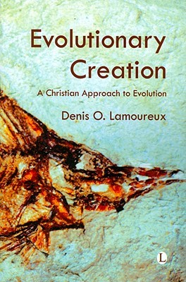 Evolutionary Creation by Denis O. Lamoureux