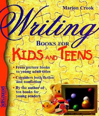 Download for free Writing Books for Kids & Teens by Marion Crook PDF