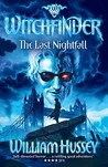 The Last Nightfall (Witchfinder, #3)