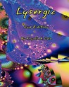 Lysergic by Krystle Cole