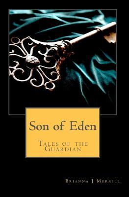 Son of Eden by Brianna Merrill