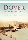 Dover: Past And Present (Past & Present)