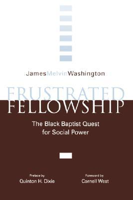 Frustrated Fellowship: The Black Quest for Social Power