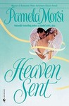 Heaven Sent by Pamela Morsi