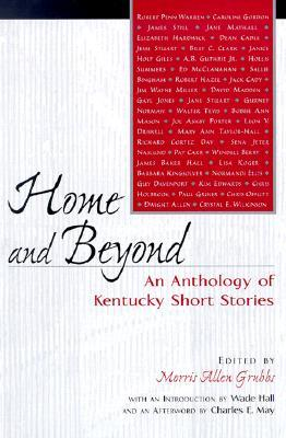 Home and Beyond: An Anthology of Kentucky Short Stories