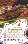 A Catered Halloween (A Mystery with Recipes, #5)
