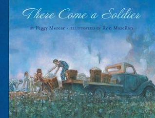 There Come a Soldier by Peggy Mercer