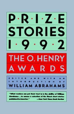 Prize Stories 1992: The O. Henry Awards