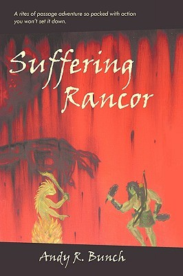 Suffering Rancor by Andy R. Bunch