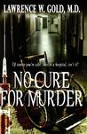 No Cure For Murder (Brier Hospital, #2)
